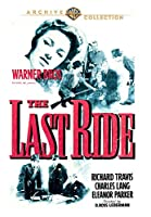 The Last Ride [DVD]