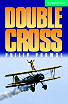 Double Cross Level 3 Book with Audio CDs (2) Pack (Cambridge English Readers)