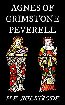 Agnes of Grimstone Peverell (West Country Tales Book 5) by [Bulstrode, H.E.]