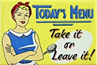 (2x3) Today's Menu Take It Or Leave It Retro Vintage Locker Refrigerator Magnet by Poster Revolution