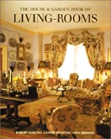 The House & Garden Book of Livings Rooms