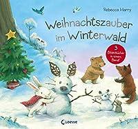 Weihnachtszauber im Winterwald: Weihnachtsgeschichte fuer Kinder ab 3