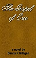 The Gospel of Eric