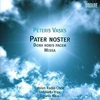 Peteris Vasks: Pater Noster (2007-09-11)
