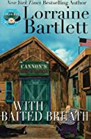 With Baited Breath (The Lotus Bay Mysteries)