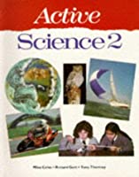 Active Science: Bk. 2 (Active Science S.)