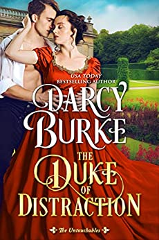 The Duke of Distraction (The Untouchables Book 12) by [Burke, Darcy]