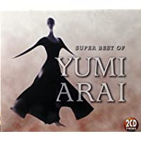 Super Best Of Yumi Arai