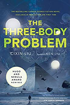The Three-Body Problem (Remembrance of Earth's Past Book 1) by [Liu, Cixin]