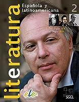 Literatura española y latinoamericana 02. Buch mit CD-ROM: Del Romanticismo a la actualidad