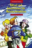 Raetsel und Geschichten fuer Meisterdetektive