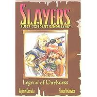 Slayers Super-Explosive Demon Story Book 1: Legend of Darkness (Slayers (Graphic Novels))