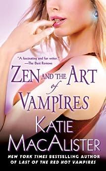 Zen and the Art of Vampires: A Dark Ones Novel (Dark Ones series) by [MacAlister, Katie]