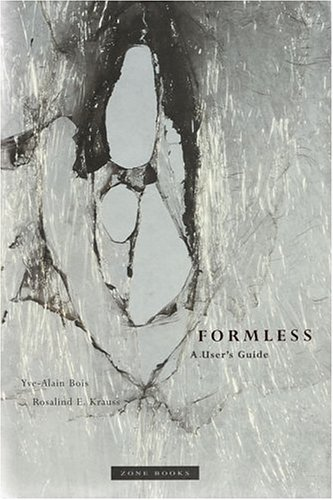 Download Formless: A User's Guide (Zone Books) 0942299434