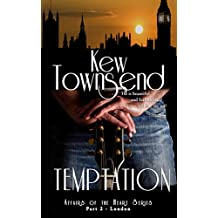 TEMPTATION (Part 2) London Series (London Series - Affairs of the Heart)