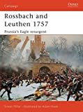 Rossbach and Leuthen 1757: Prussia's Eagle Resurgent (Campaign)