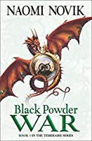 Black Powder War (The Temeraire Series)