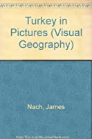 Turkey in Pictures (Visual Geography Series)