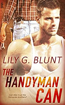 The Handyman Can by [Blunt, Lily G.]