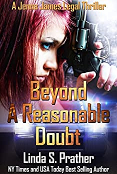 Beyond A Reasonable Doubt (Jenna James Legal Thrillers Book 1) by [Prather, Linda S.]