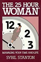 The 25 Hour Woman
