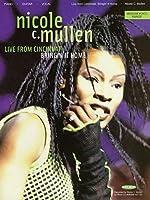 Nicole C. Mullen: Live from Cincinnati: Bringin' It Home