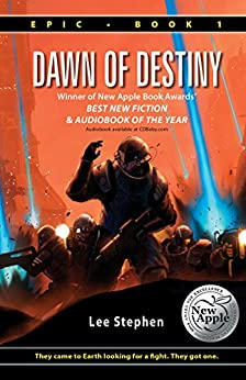Dawn of Destiny (Epic Book 1) by [Stephen, Lee]
