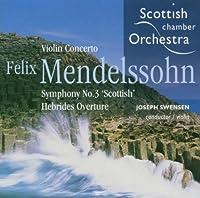 Mendelssohn: Vln Conc/Sym No 3