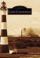 Cape Canaveral, Fl (Images of America)