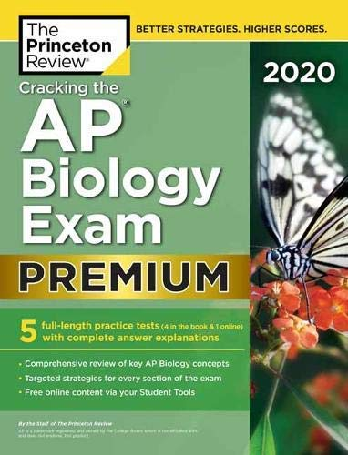 Cracking the AP Biology Exam 2020, Premium Edition: 5 Practice Tests + Complete Content Review + Proven Prep for the NEW 2020 Exam (College Test Preparation) (English Edition)
