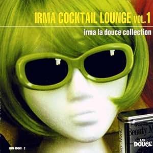 Irma Cocktail Lounge Vol.1