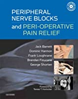 Peripheral Nerve Blocks and Peri-operative Pain Relief