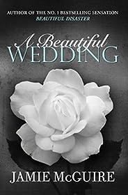 A Beautiful Wedding (BEAUTIFUL SERIES)