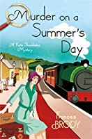 Murder on a Summer's Day (Kate Shackleton Mystery)