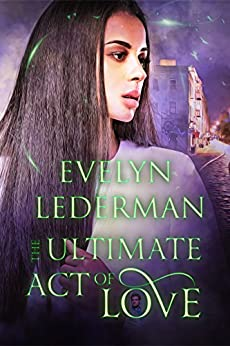 The Ultimate Act of Love by [Lederman, Evelyn]