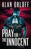 Pray for the Innocent (English Edition)