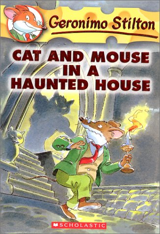 Cat and Mouse in a Haunted House (Geronimo Stilton)の詳細を見る
