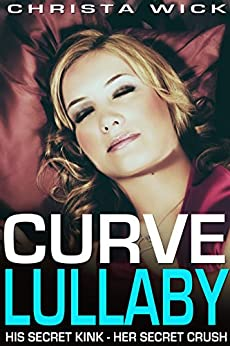Curve Lullaby by [Wick, Christa]