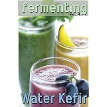 Fermenting vol. 4: Water Kefir