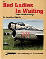 Red Ladies in Waiting (Aircraft Specials S)