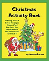 Christmas Activity Book: Holiday Activity Book for kids 6-8