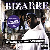 Attack of the Weirdos by Bizarre (2004-01-06)