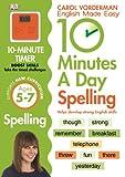 10 Minutes A Day Spelling KS1: Carol Vorderman (Carol Vorderman's English Made Easy)