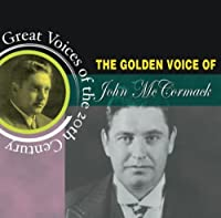 John McCormack by Great Voices Of The 20th Century (2008-03-09)