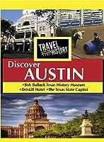 TRAVEL THRU HISTORY Discover Austin [DVD]