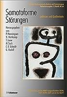 Somatoforme Stoerungen: Leitlinien und Quelltexte