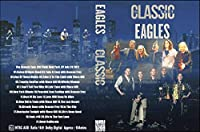 Eagles/The Classic East