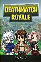 Deathmatch Royale