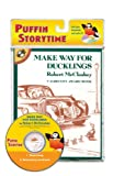 Make Way for Ducklings (with Audio CD) (Puffin Storytime)