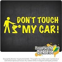 Kiwistar 私の車に触れないでください Dont touch my car 20cm x 6cm 15色 - ネオン+クロム! ステッカービニールオートバイ